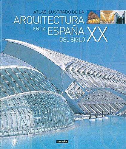 Arquitectura Espana Siglo XX / Spain XX Century Architecture por Varios autores