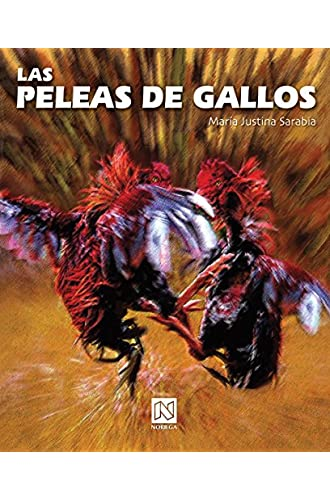 Las Peleas De Gallos/ Cockfight