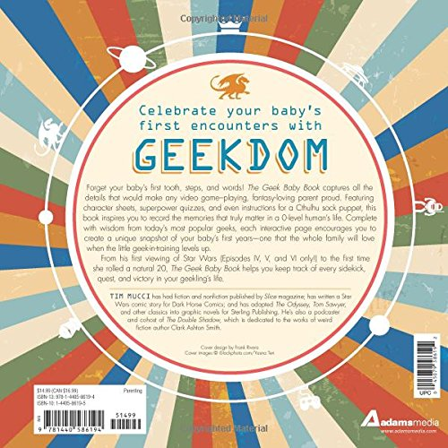 The Geek Baby Book: A Memory Journal for Every Geeky First in Your Baby's Life