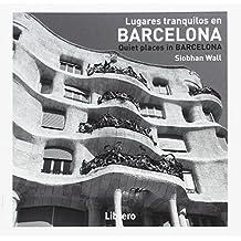 Barcelona, lugares tranquilos