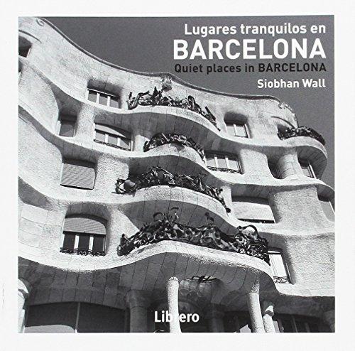 Barcelona, lugares tranquilos por Siobhan Waii