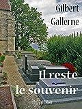 Il reste le souvenir (French Edition)