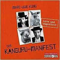 Das Känguru-Manifest: 4 CDs: Marc-Uwe Kling