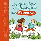 Image de QUESTIONS DES TOUT-PETITS SUR L'AMOUR