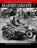 SS Leibstandarte (The Waffen SS Divisional Histories Series)