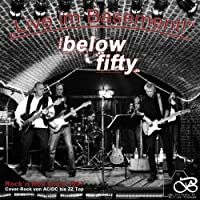 Below Fifty Live