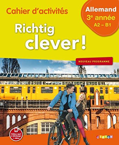 Richtig Clever 3ème année - Cahier - version papier par Wolf Halberstadt