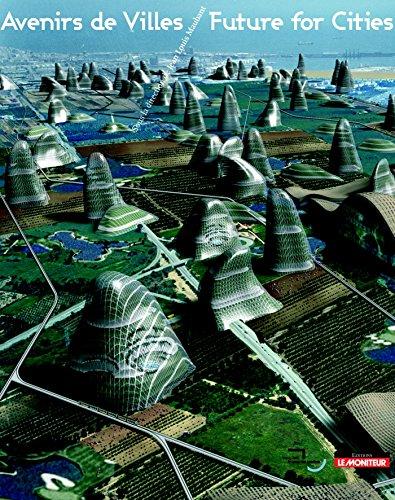 Avenirs de Villes/Future for Cities