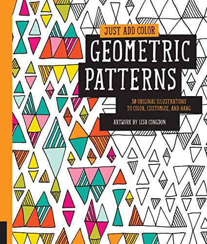 Just Add Color: Geometric Patterns (Just Add Colour) por Lisa Congdon