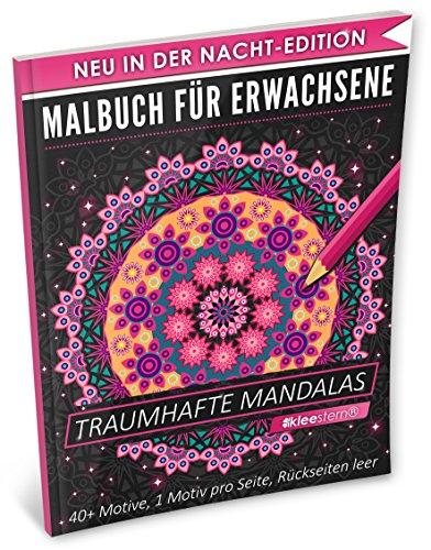 Malbuch für Erwachsene: Traumhafte Mandalas (A4 Nacht Edition, 40+ Ausmalbilder, Ideal für Neon & Glitzerstifte, Kleestern®)