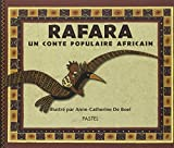 Rafara : Un Conte populaire africain...