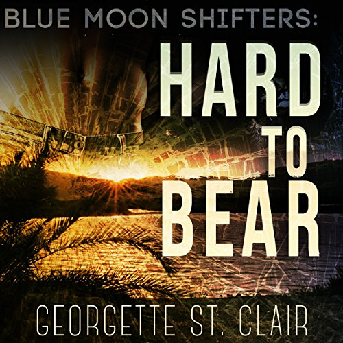 Hard to Bear - Georgette St. Clair - Unabridged