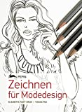 Zeichnen fuer Modedesign - Neuausgabe
