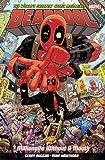 Deadpool: World's Greatest Millionaire Volume 1