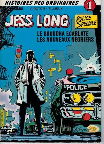 Le Bouddha écarlate Les Nouveaux négriers (Jess Long .) par Arthur Piroton