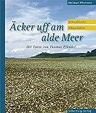 Äcker uff am alde Meer: Schwäbische Albgedichte