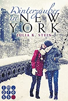 Winterzauber in New York von [Stein, Julia K.]