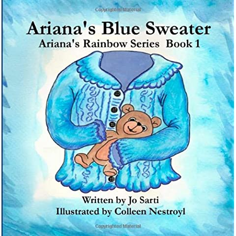 Ariana's Blue Sweater: Ariana's Rainbow Series: Volume 1
