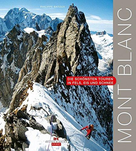 mont-blanc-die-schnsten-touren-in-fels-eis-und-schnee