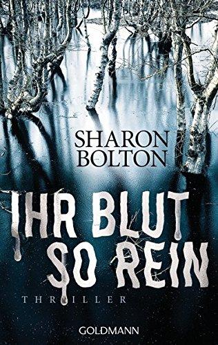 Buchseite und Rezensionen zu 'Ihr Blut so rein - Lacey Flint 3: Thriller' von Sharon Bolton