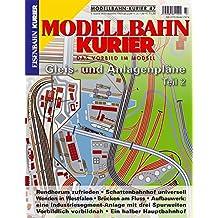 Gleis- und Anlagenpläne - 2 (Modellbahn-Kurier)