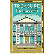 Treasure Palaces: Great Writers Visit Great Museums (English Edition)