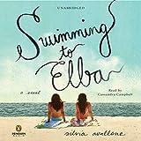 Swimming to Elba: A Novel