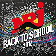 NRJ Back To School 2016 [Explicit]