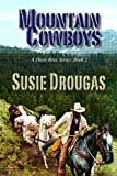 Mountain Cowboys (Dusty Rose Series) by Susie Drougas (2015-02-28)