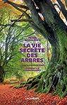 La vie secrète des arbres par Wohlleben