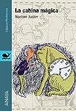 La cabina mágica (Literatura Juvenil (A Partir De 12 Años) - Clásicos Modernos)