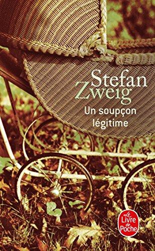Un soupçon légitime par Stefan Zweig