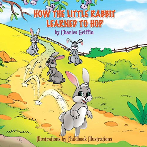How The Little Rabbit Learned To Hop (English Edition)