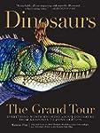 Dinosaurs - The Grand Tour: Everythin...