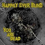 You Are Dead [Explicit]