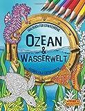Ozean & Wasserwelt: Malbuch für Erwachsene (Ausmalen & Entspannen) - BOSS Malbücher