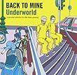 Back To Mine - Underworld