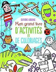 Mon grand livre d'activités et de coloriages