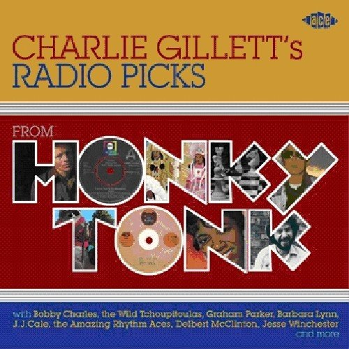 charlie-gilletts-radio-picks-from-honky-tonk