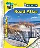 Straßenatlas Nordamerika Spiralbindung: USA Kanada Mexiko (MICHELIN Atlanten) - Collectif Michelin