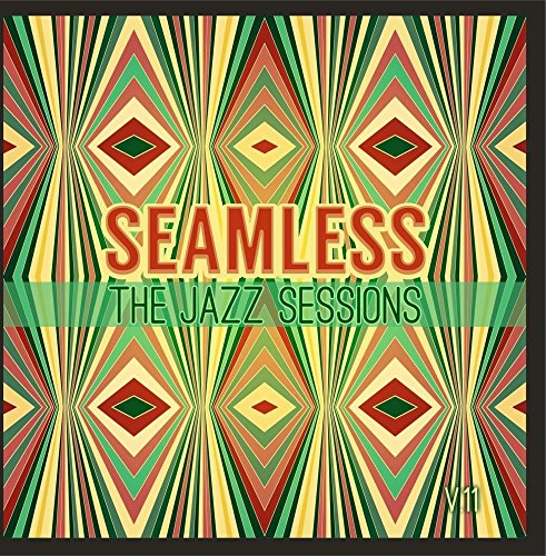 Seamless: The Jazz Sessions, Vol. 11