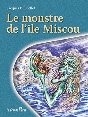 Le monstre de l'Île Miscou