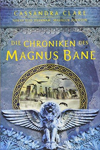 Die Chroniken des Magnus Bane (Johnson Geschichte Der Amerikanischen)