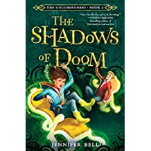 The Uncommoners #2: The Shadows of Doom
