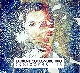 Schizophrenia | Laurent Coulondre Trio