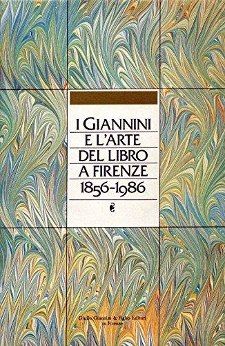 I Giannini e l'arte del libro a Firenze 1856-1986