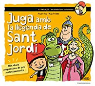 Juga Amb La Llegenda De Sant Jordi par  Roger Roig César