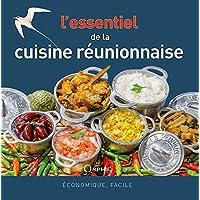 L'essentiel de la cuisine réunionnaise