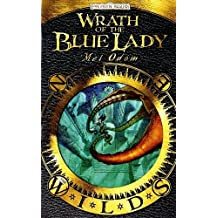 Wrath of the Blue Lady: The Wilds by Mel Odom (2009-12-01)