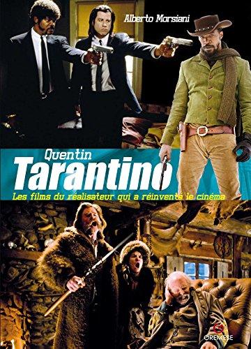 Quentin Tarantino: Les films du ralisateur qui a rinvent le cinma